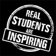 REAL STUDENTS ARE INSPIRING