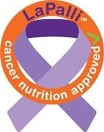 LAPALLI CANCER NUTRITION APPROVED