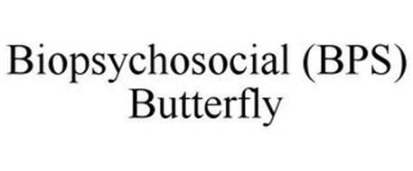 BIOPSYCHOSOCIAL (BPS) BUTTERFLY
