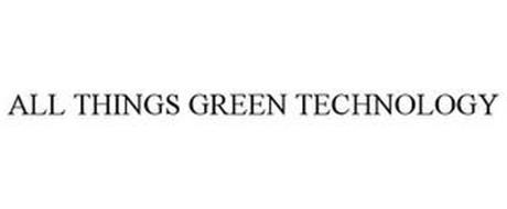 ALL THINGS GREEN TECHNOLOGY