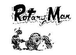 ROTARY MAN