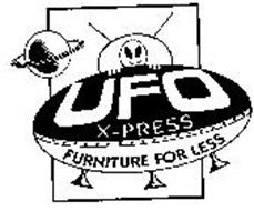 UFO X-PRESS FURNITURE FOR LESS