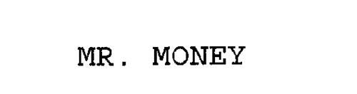 MR. MONEY