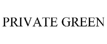 PRIVATE GREEN