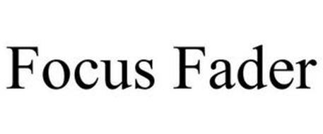 FOCUS FADER