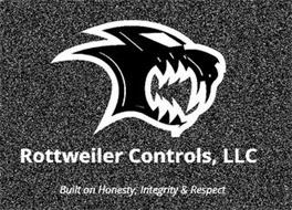 ROTTWEILER CONTROLS, LLC BUILT ON HONESTY, INTEGRITY & RESPECT