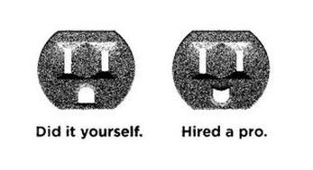 DID IT YOURSELF. HIRED A PRO.