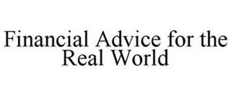 FINANCIAL ADVICE FOR THE REAL WORLD