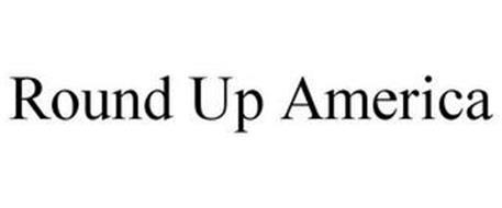 ROUND UP AMERICA