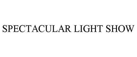 SPECTACULAR LIGHT SHOW