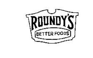 ROUNDY'S BETTER FOODS