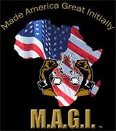 MADE AMERICA GREAT INITIALLY M.A.G.I