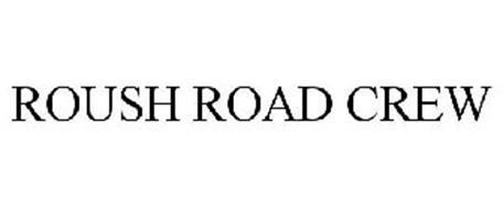 ROUSH ROAD CREW