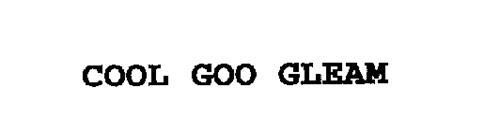 COOL GOO GLEAM