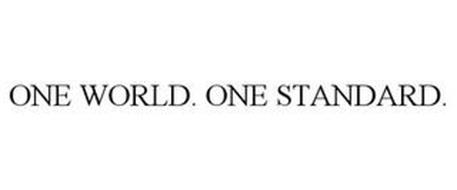ONE WORLD. ONE STANDARD.