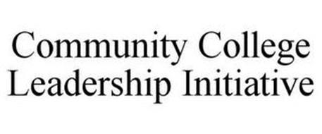COMMUNITY COLLEGE LEADERSHIP INITIATIVE