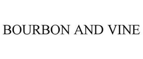 BOURBON AND VINE