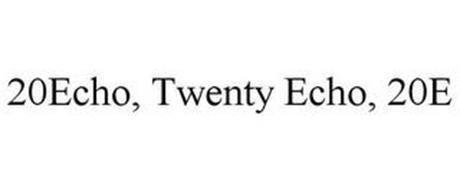 20ECHO, TWENTY ECHO, 20E