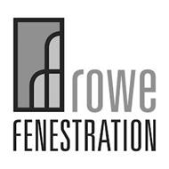 RF ROWE FENESTRATION