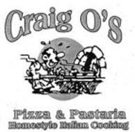 CRAIG O'S PIZZA & PASTARIA HOMESTYLE ITALIAN COOKING
