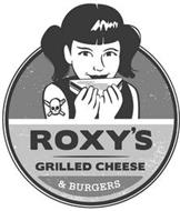 ROXY'S GRILLED CHEESE & BURGERS