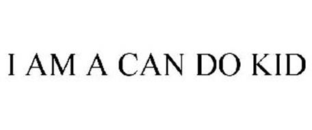I AM A CAN DO KID