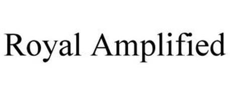 ROYAL AMPLIFIED