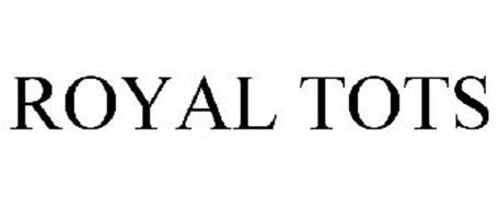 ROYAL TOTS