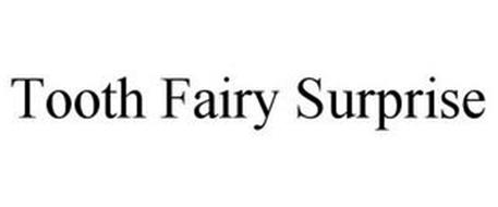 TOOTH FAIRY SURPRISE