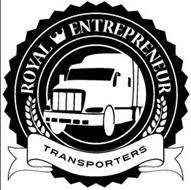 ROYAL ENTREPRENEUR TRANSPORTERS