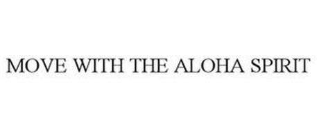 MOVE WITH THE ALOHA SPIRIT