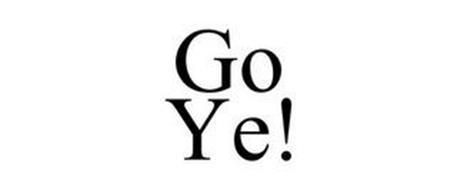 GO YE!