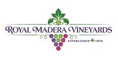 ROYAL MADERA VINEYARDS ESTABLISHED 1970