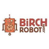 BIRCHROBOT.COM