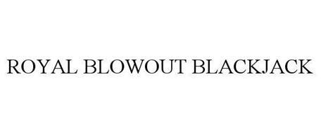 ROYAL BLOWOUT BLACKJACK