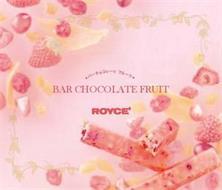 BAR CHOCOLATE FRUIT ROYCE'