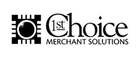1ST CHOICE MERCHANT SOLUTIONS