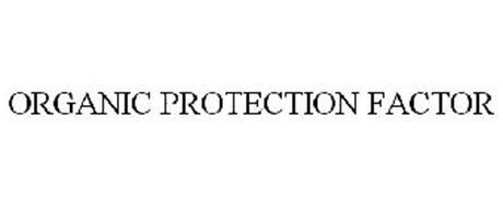 ORGANIC PROTECTION FACTOR