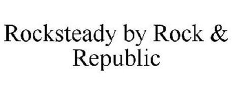 ROCKSTEADY BY ROCK & REPUBLIC