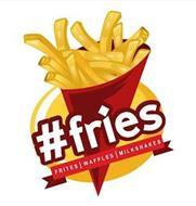 #FRIES FRITES | WAFFLES | MILKSHAKES