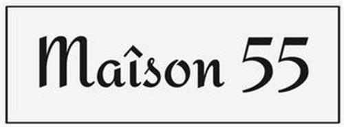 MAÎSON 55