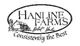 HANLINE FARMS CONSISTENTLY THE BEST ROBERT HANLINE