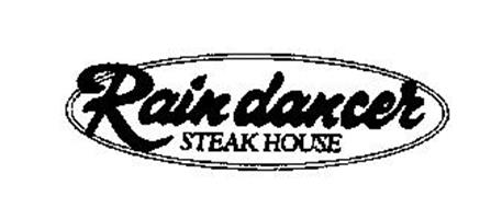 RAIN DANCER STEAK HOUSE