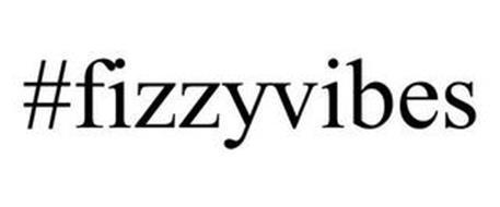 #FIZZYVIBES