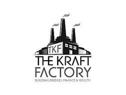TKF THE KRAFT FACTORY BUILDING BRIDGES, FINANCES & WEALTH