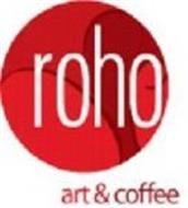 ROHO ART & COFFEE
