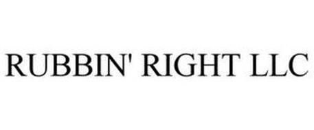RUBBIN' RIGHT LLC