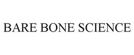 BARE BONE SCIENCE