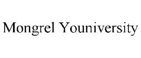 MONGREL YOUNIVERSITY