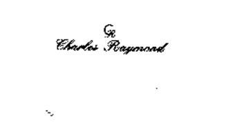 CHARLES RAYMOND CR